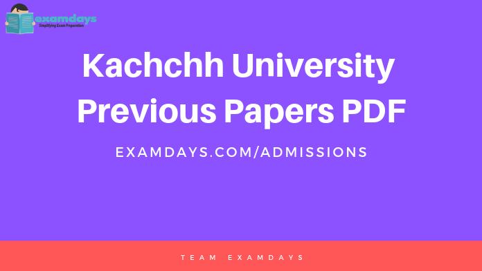 Kachchh University Previous Papers PDF kskvku