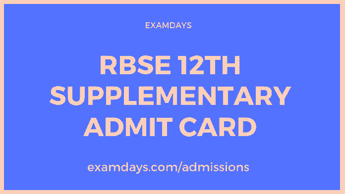 rbse 12th supplementary admit card