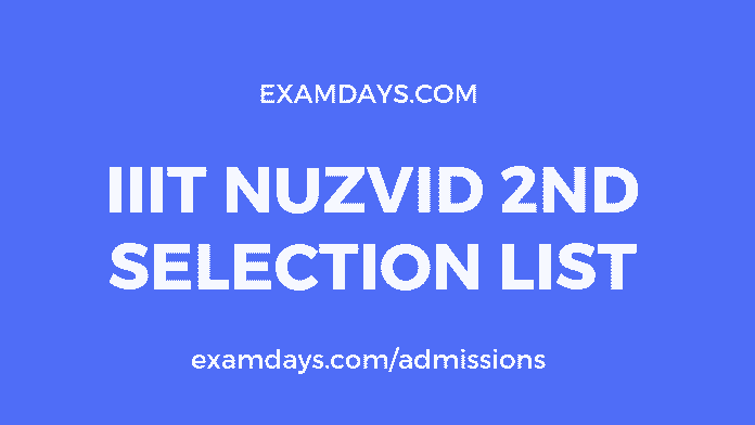 iiit nuzvid 2nd selection list