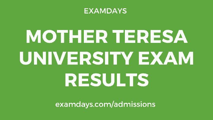 mother teresa university exam results