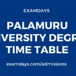 palamuru university degree time table