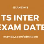 ts inter exam date