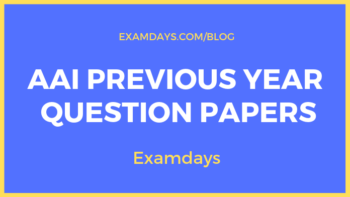 AAI Previous Year Question Papers & Airports Authority of India