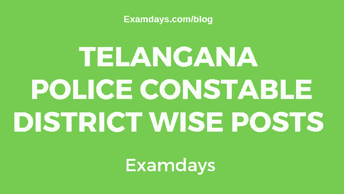 Telangana TSPSC Police Constable District Wise Posts - examdays