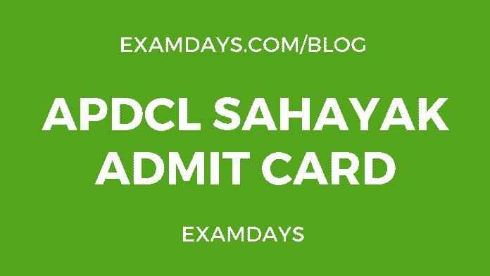 apdcl sahayak admit card