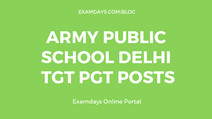 Army Public School Delhi Notification