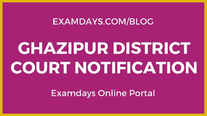 Ghazipur District Court Notification