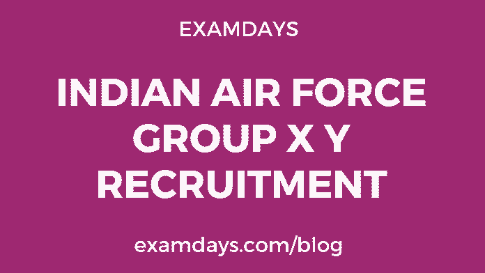 indian air force group x y recruitment