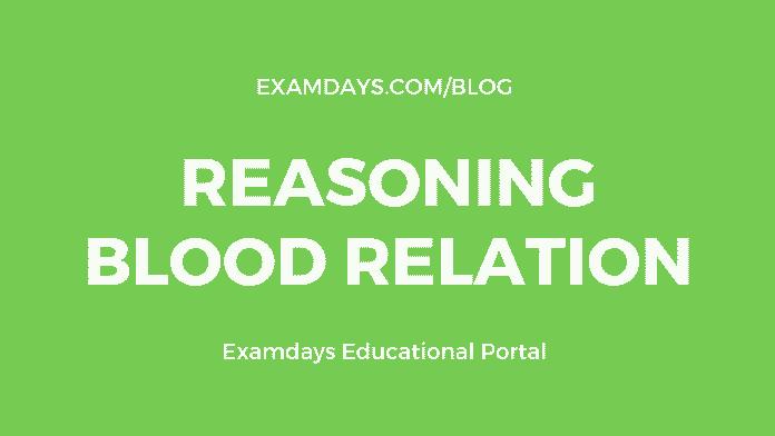 reasoning blood relation