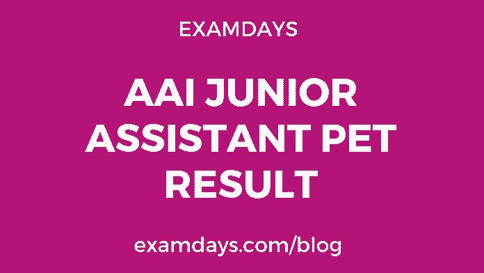 AAI Junior Assistant PET Result