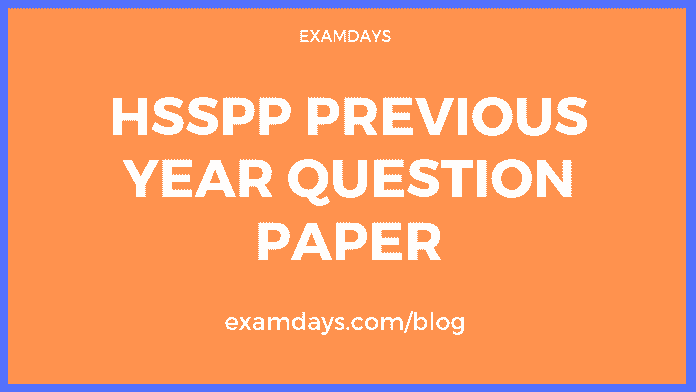 HSSPP Previous Year Question Paper