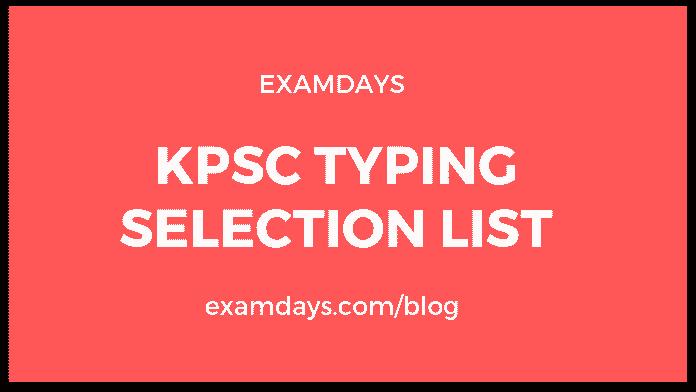KPSC Typing Selection List