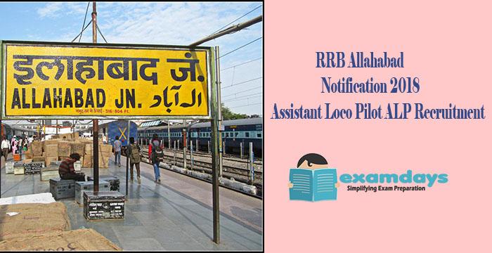 RRB Allahabad Notification 2018 Assistant Loco Pilot ALP Recruitment