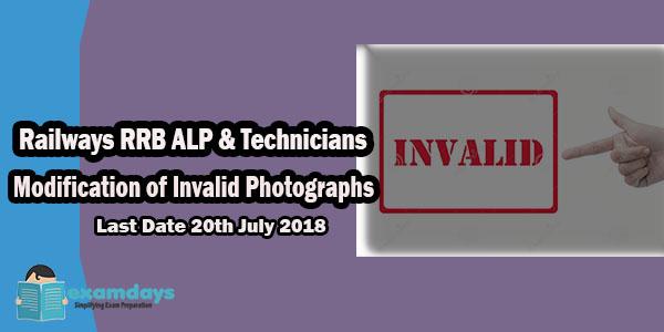 Railways RRB ALP & Technicians Modification of Invalid Photographs RRB ALP Application Modification