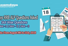 Railways RRB ALP Slot Wise Questions Asked August 2018