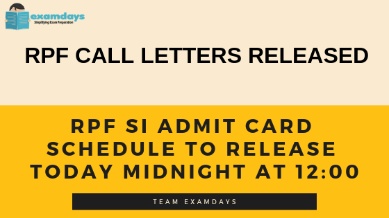 RPF SI Admit Card Schedule to Release Today Midnight at 1200