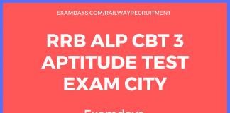 RRB ALP CBT 3 Aptitude Test Exam City