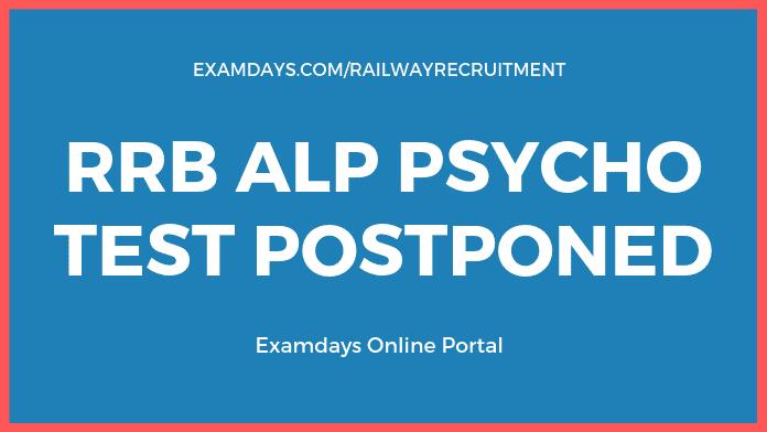 RRB ALP Psycho Test Postponed