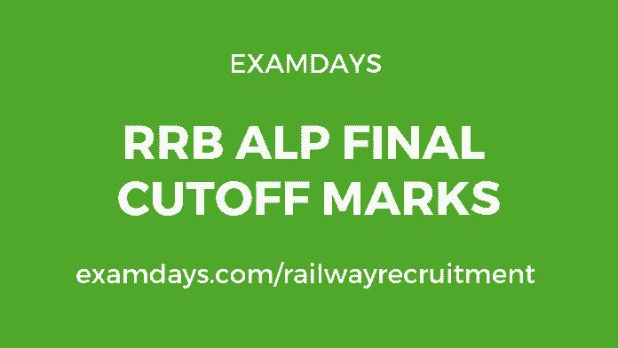 rrb alp final cutoff marks