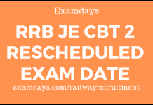 rrb je cbt 2 rescheduled exam date