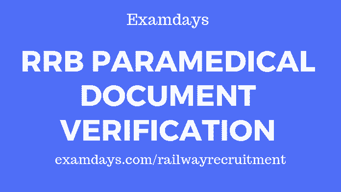 rrb paramedical document verification
