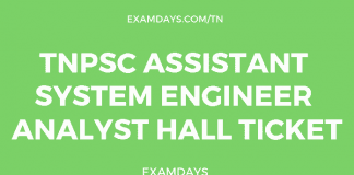 TNPSC Assistant System Engineer Analyst Hall Ticket