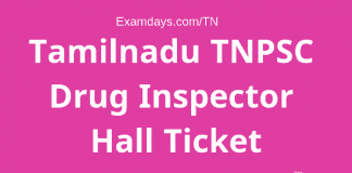 TNPSC Drug Inspector Hall Ticket