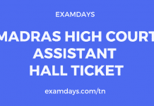 Madras High Court Assistant Hall Ticket