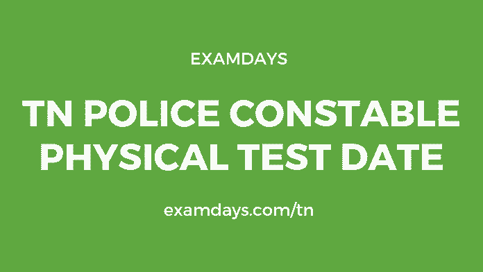 TN Police Constable Physical Test Date