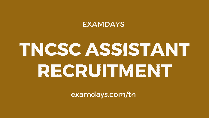 tncsc assistant recruitment