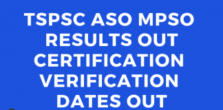 TSPSC ASO Results 2018 Out 996 Candidates Selected Certification Verification Dates Out