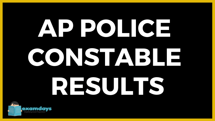 AP Police Constable Mains Result 2019 Released on 29th July